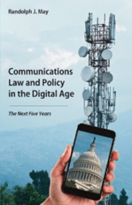 Communications Law and Policy in the Digital Age