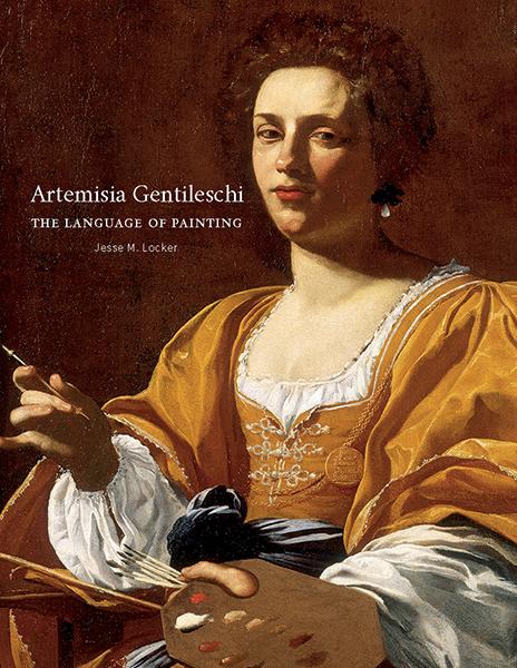 The cover of Jesse M. Locker's Artemisia Gentileschi: The Language of Paints