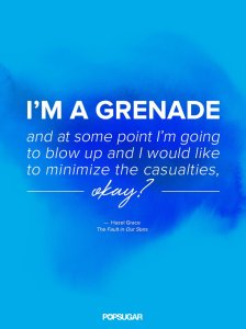 """One of my favorite quotes from """"The Fault in Our Stars"""" (credit = www.popsugar.com)"""