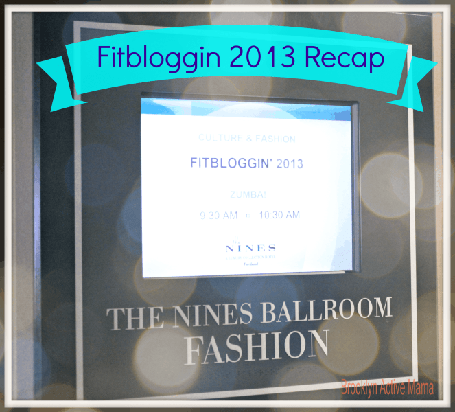 Fitbloggin 2013 – This Brooklyn Girl Loves Portland