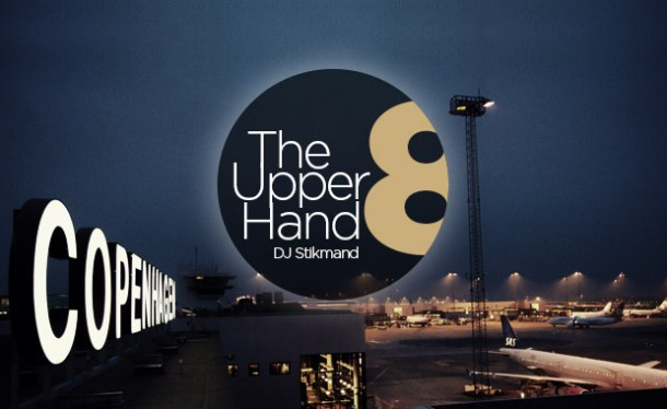 DJ Stikmand – The Upper Hand Part 8