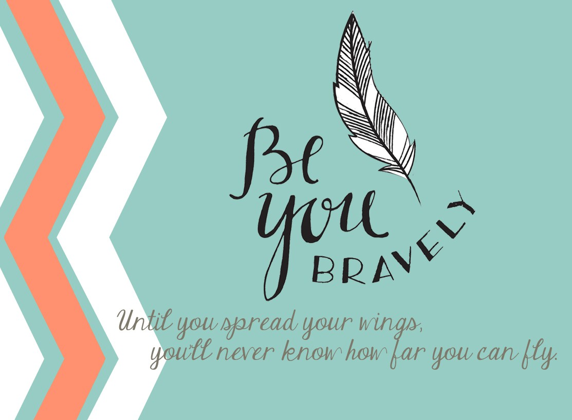 You- Be You Bravely Brookville Area Mops