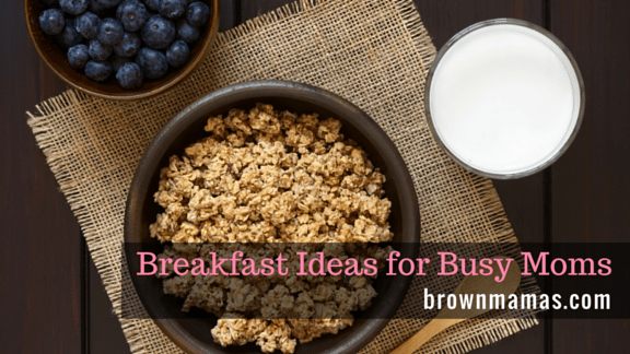 3 Delicious Breakfast Meals for Moms & Kids on the Go