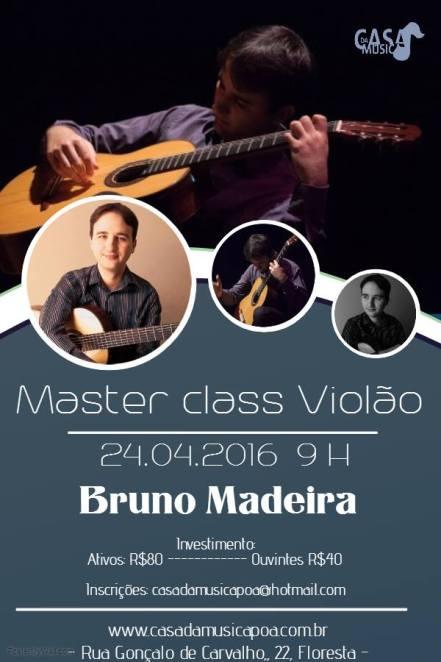 masterclass bruno madeira Masterclass   Bruno Madeira (Porto Alegre/RS, 24/04/16)