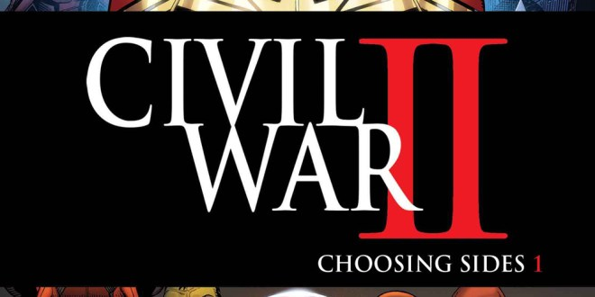 Civil War II: Choosing Sides #1 (Comics) Preview