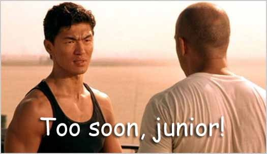 Johnny Tran: Too Soon, Junior!