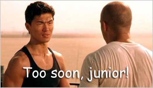 Johnny Tran: Too Soon, Junior!