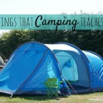 Camping lessons – 5 things that camping teaches you
