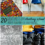20 Great posts preparing you and your kids for starting school