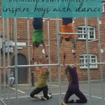 Get boys comfortable with dance – inspired by Motionhouse