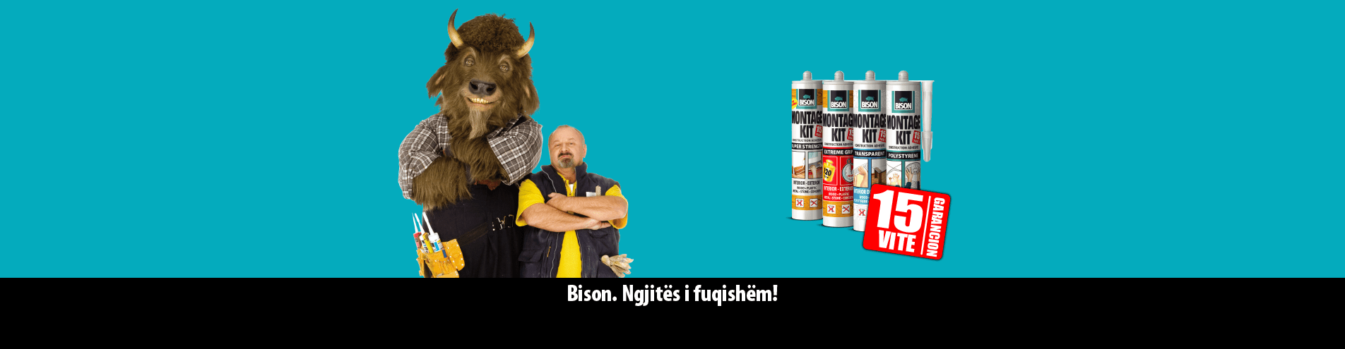 Bison Montagekit Super Bucaj Buçaj Corporation Is The Leading Kosovar Company In