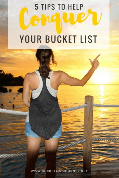 5 Tips to Help Conquer Your Bucket List
