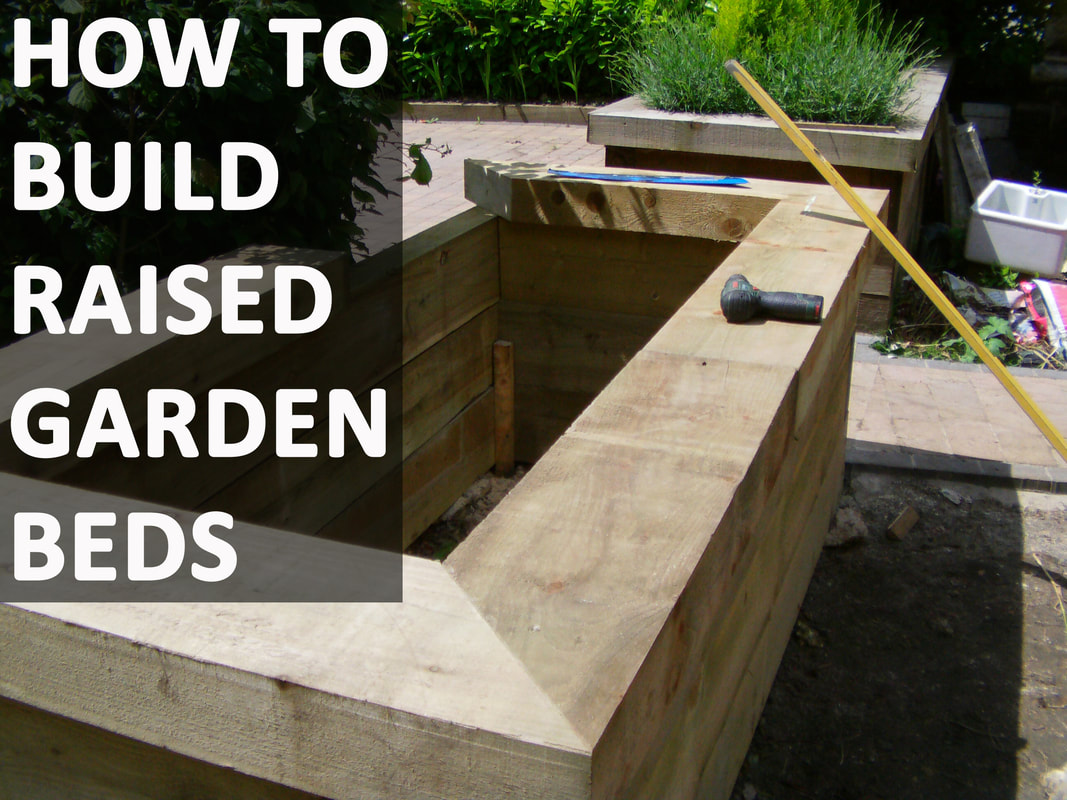 Using Railway Sleepers For Raised Vegetable Beds How To Build Raised Garden Beds Buckinghamshire Landscape Gardeners