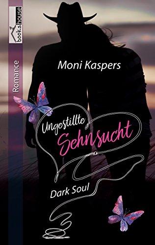 [Rezension] Ungestillte Sehnsucht - Dark Soul