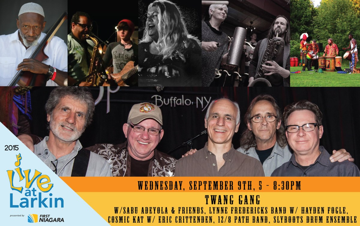 Live at Larkin Week 13     Buffalo Heritage Night w 6 Bands    Buffalo