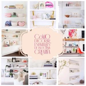 Decoración: Cómo decorar estanterías de una forma creativa