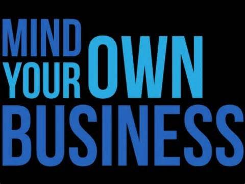Mind YOUR Own Business (and Career) - own business