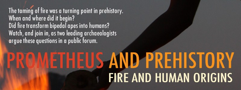 Prometheus and Prehistory   Photo from BU Anthropology Department