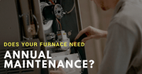 Does a Furnace Really Need Annual Maintenance?