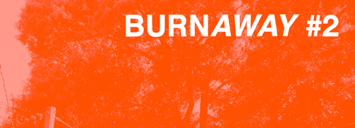 BURNAWAY IN-PRINT 2