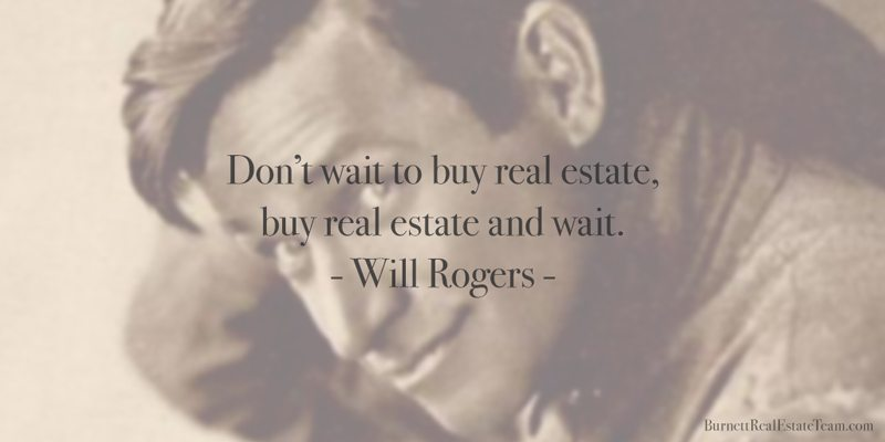 Quote of the Week - Feb 29, 2016 - Bentonville Real Estate Burnett - real estate quotation