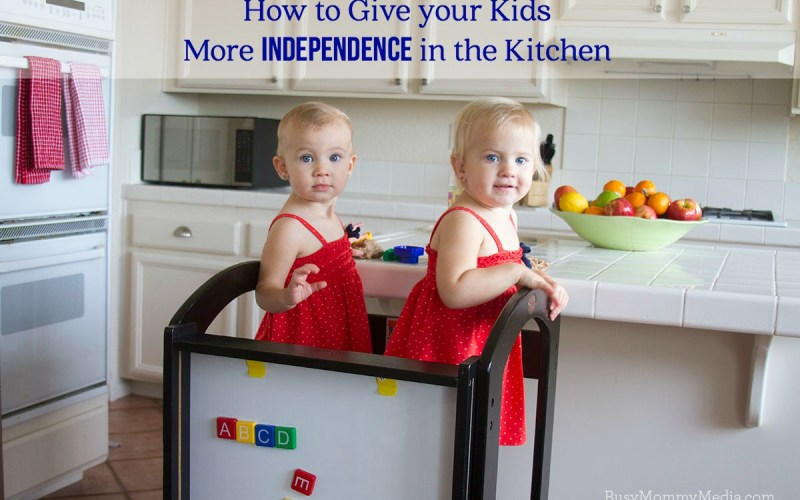 How to Give your Kids More Independence in the Kitchen