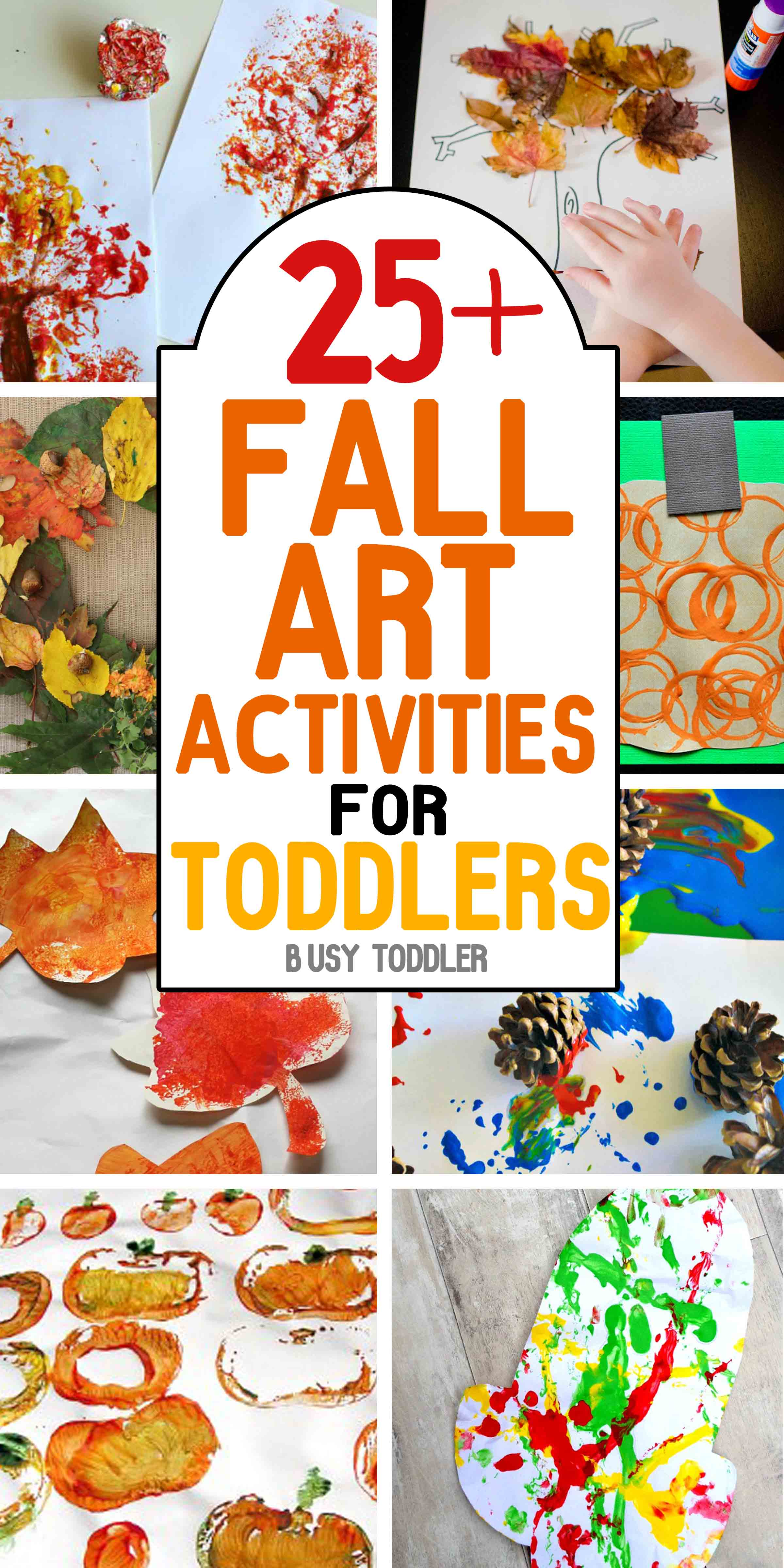 Art And Craft For Preschool 50 Awesome Fall Activities For Toddlers Busy Toddler