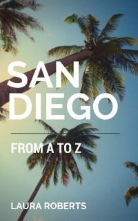 San Diego from A to Z - palm trees