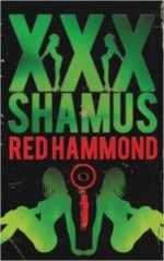 #HumpDayReviews: XXX Shamus by Red Hammond