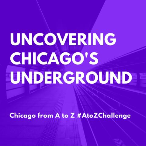 Uncovering Chicago's Underground