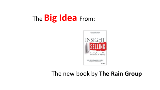 Insights Selling by the Rain Group - The Big Idea