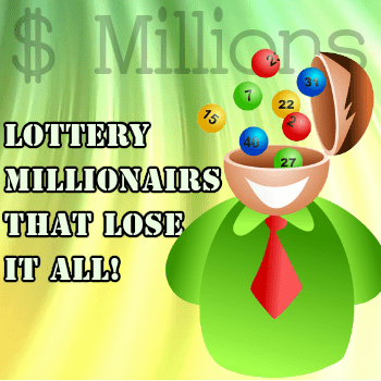 What Happens To Lottery Millionaires