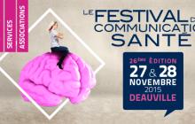 A la découverte du Festival de la Communication Santé 2015
