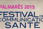 Découvrez le palmarès 2015 du Festival de la Communication Santé