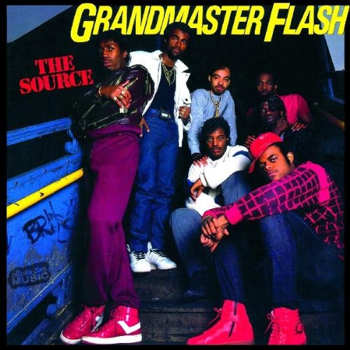 Grandmaster Flash & The Furious Five / Grandmaster Flash - The Message / The Adventures Of Grandmaster Flash On The Wheels Of Steel