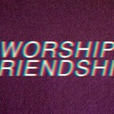 Worship Friendship