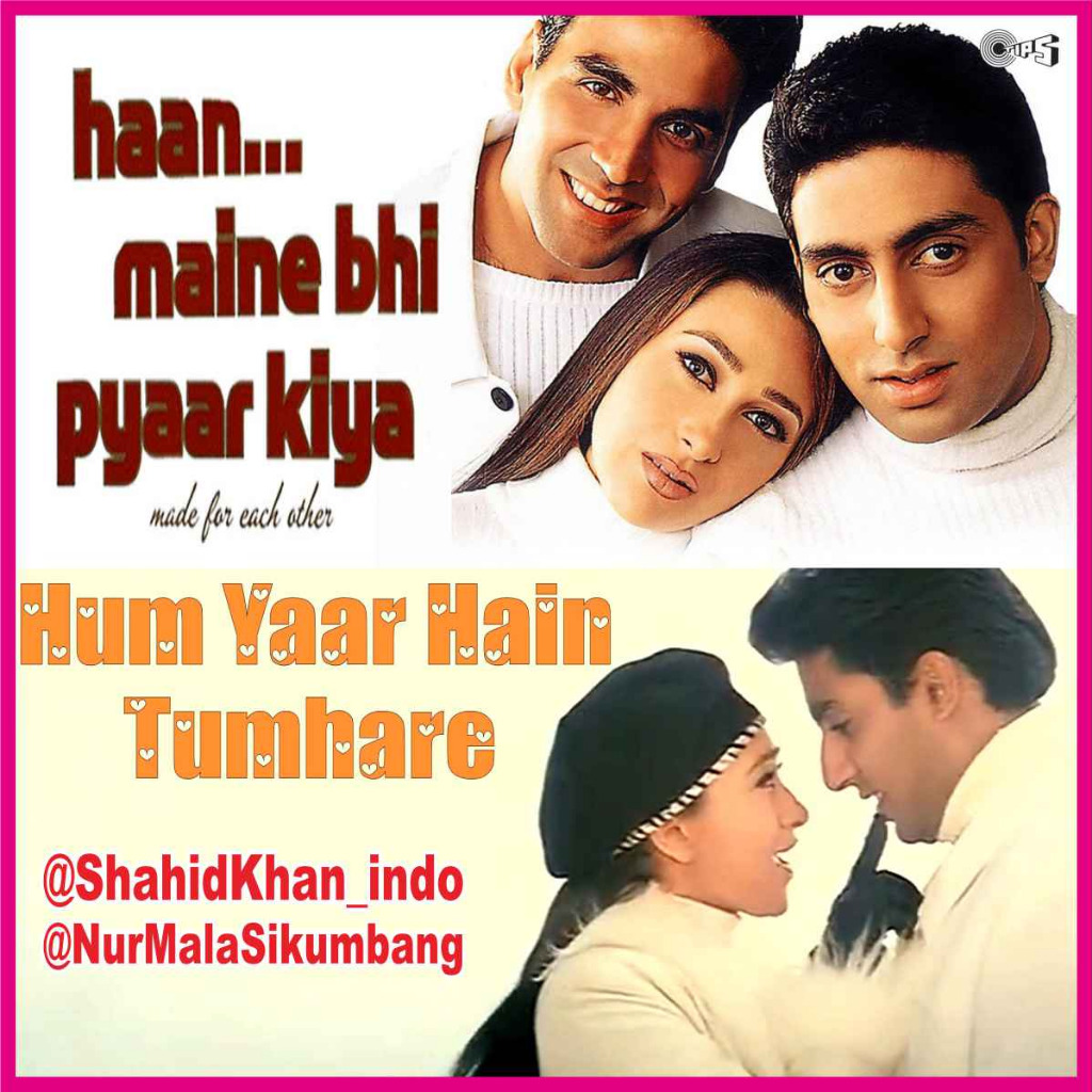 Hum Yaar Hai Tumhare 100 Hd Clear Lyrics And Music By Ost Haan Maine Bhi Pyaar Kiya Hai Arranged By Shahidkhan Indo