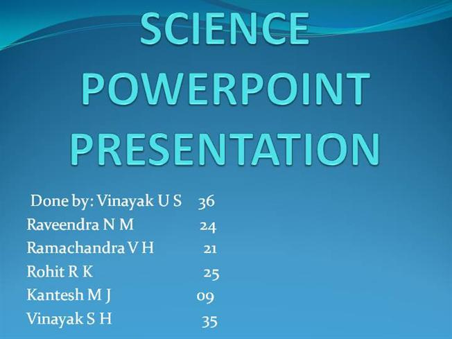 SCIENCE POWERPOINT PRESENTATIONauthorSTREAM - powerpoint about science