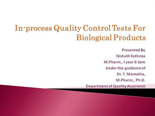 In Process Quality Control Tests for Biological ProductsauthorSTREAM