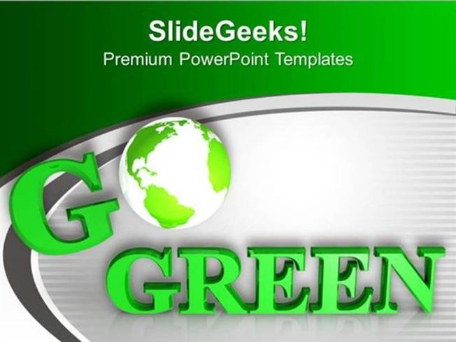 GREEN ENERGY BE ECO FRIENDLY SAVE ENVIRONMENT PPT TEMPLATE