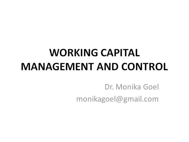 WORKING CAPITAL MANAGEMENT AND CONTROLauthorSTREAM - working capital equation
