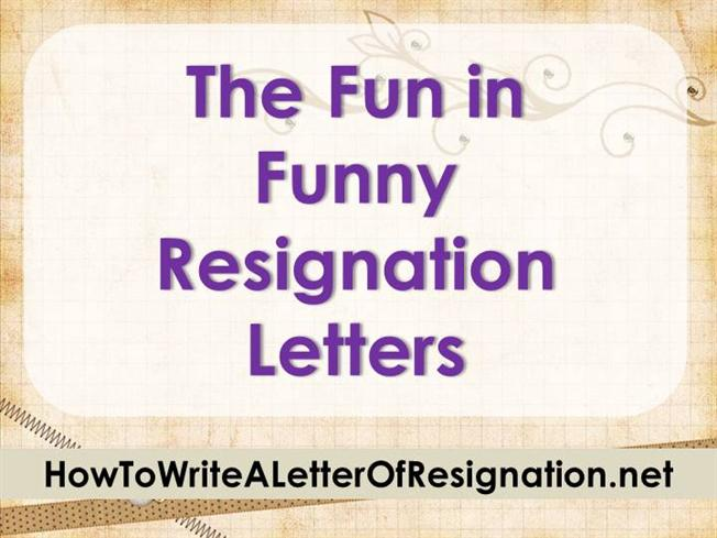 The Fun in Funny Resignation LettersauthorSTREAM