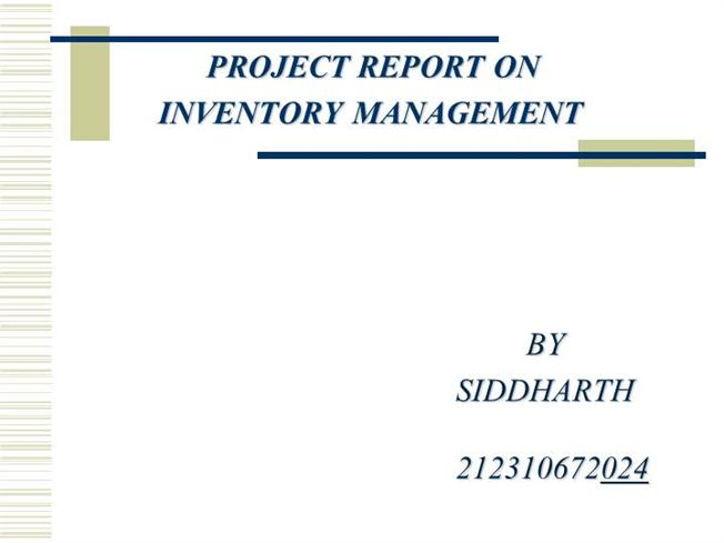INVENTORY MANAGEMENT Ppt by SiddharthaauthorSTREAM