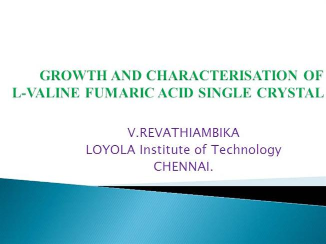 Growth And Characterization of L-Valine Fumaric Acid Single Crysta