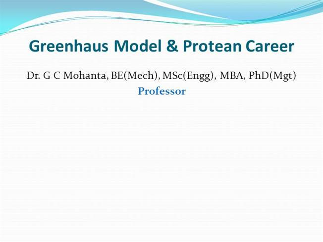 Greenhaus Model  Protean CareerauthorSTREAM