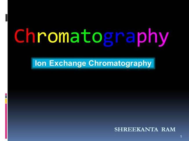 Ion Exchange ChromatographyauthorSTREAM - cation exchange chromatography