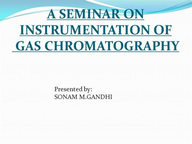 GAS CHROMATOGRAPHY INSTRUMENTATIONauthorSTREAM