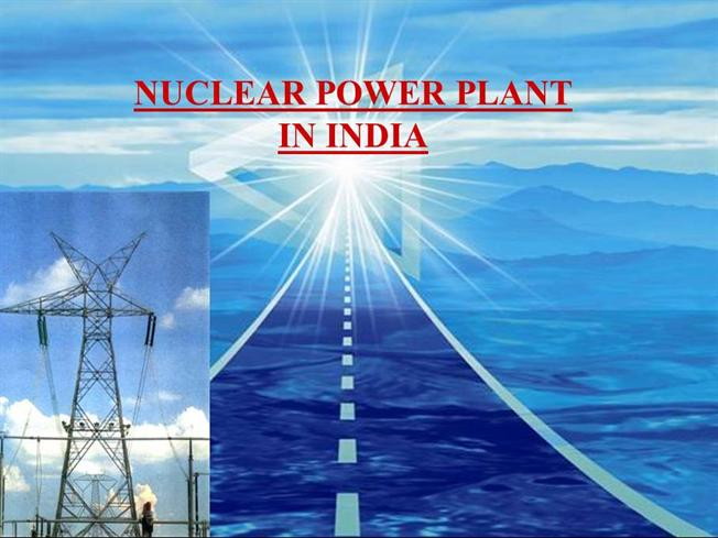 NUCLEAR POWER PLANT in INDIAauthorSTREAM