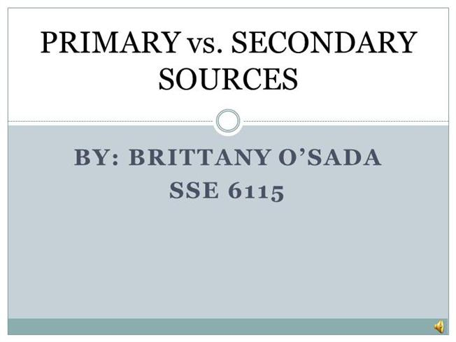 Primary Vs Secondary SourcesauthorSTREAM