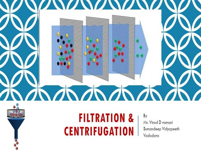 Filtration And Centrifugation by VDRauthorSTREAM